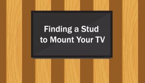 Finding a Stud to Mount Your TV