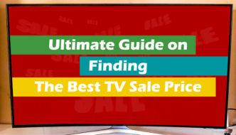 Finding The Best TV Sale Price