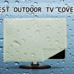 10 Best Outdoor TV Covers to Buy in 2018 – Reviews & Buying Guide