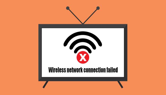 TV wifi connection failed